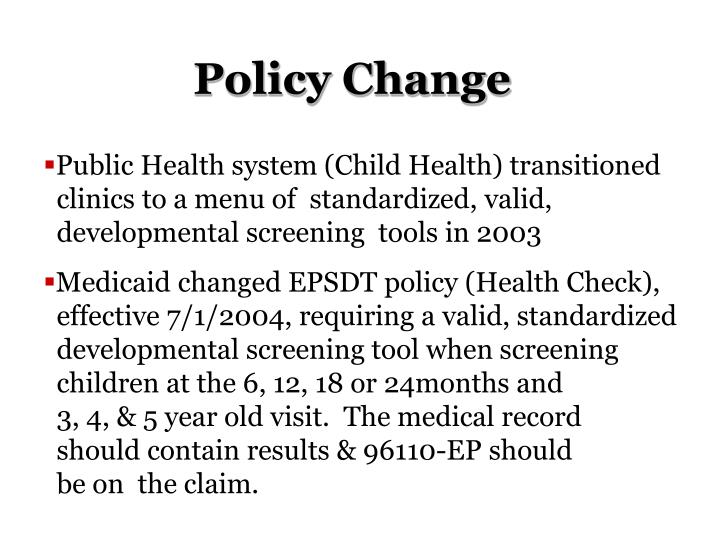 Policy Change