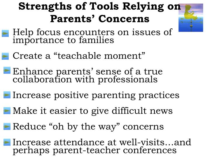Strengths of Tools Relying on Parents' Concerns