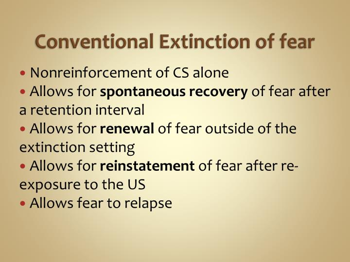 Conventional Extinction of fear