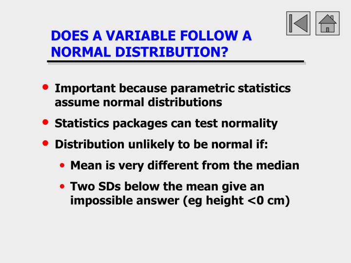 DOES A VARIABLE FOLLOW A NORMAL DISTRIBUTION?