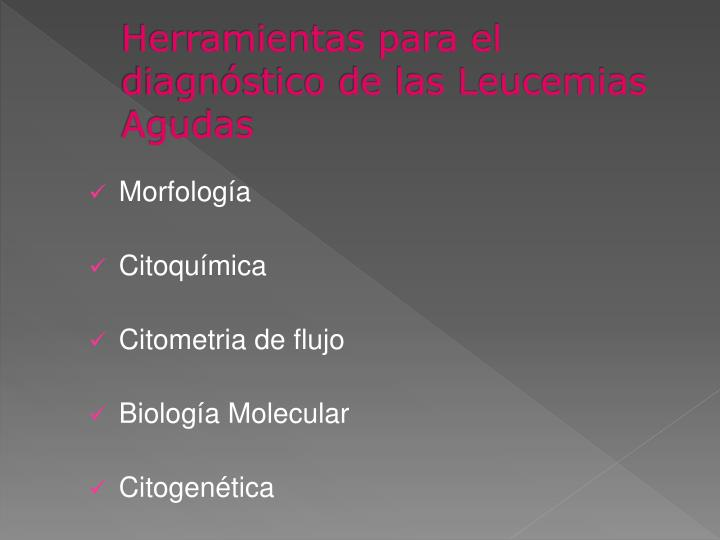 Herramientas para el diagnóstico de las Leucemias Agudas