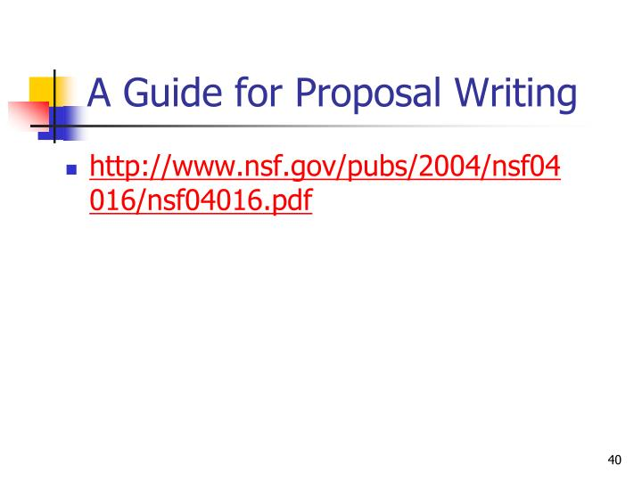 A Guide for Proposal Writing