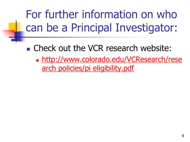 For further information on who can be a Principal Investigator: