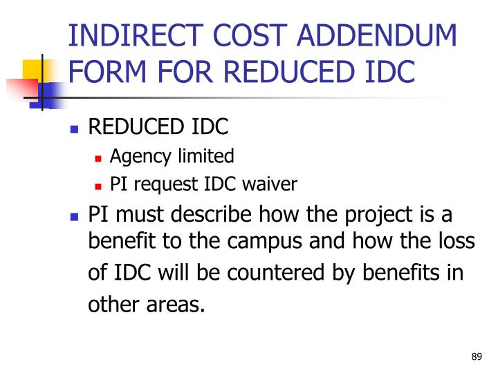 INDIRECT COST ADDENDUM FORM FOR REDUCED IDC