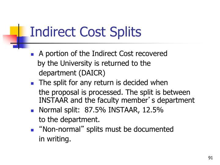 Indirect Cost Splits