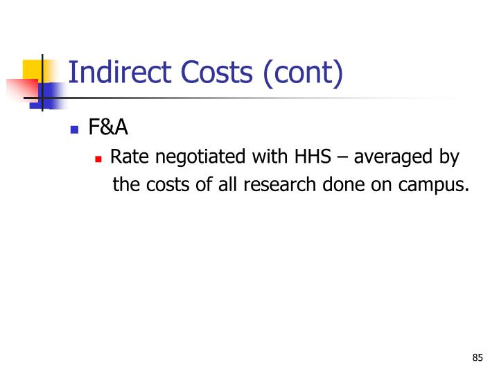 Indirect Costs (cont)