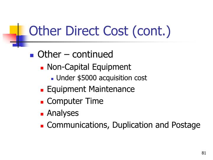 Other Direct Cost (cont.)