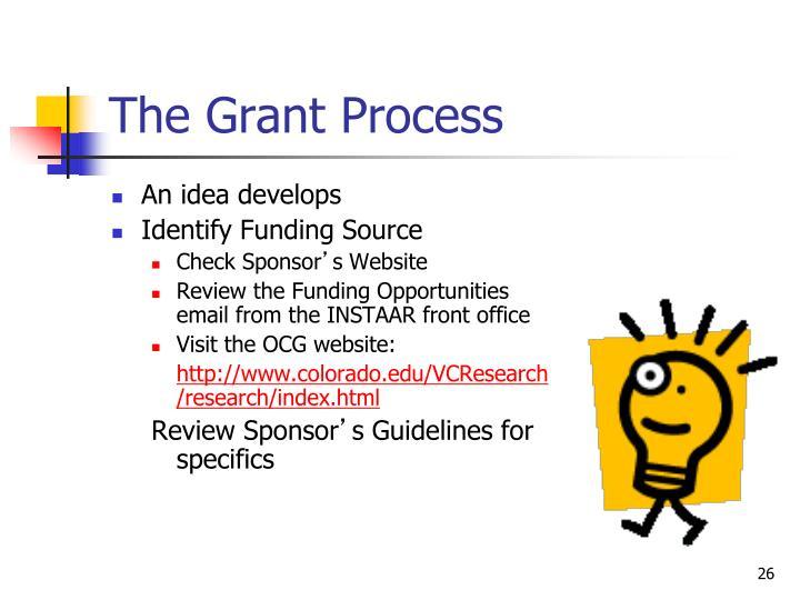 The Grant Process