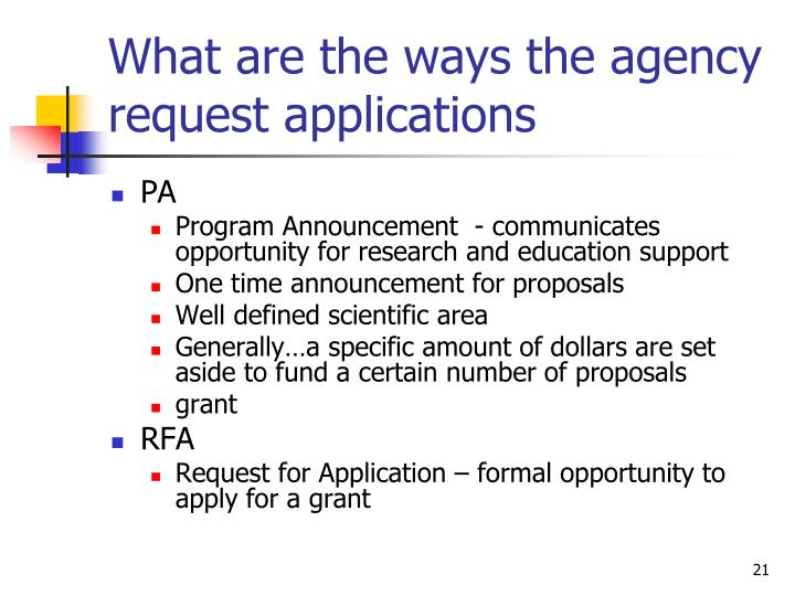 What are the ways the agency request applications