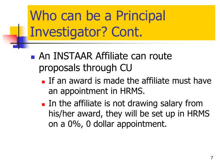 Who can be a Principal Investigator? Cont.