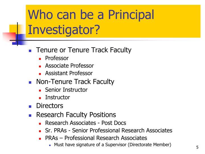 Who can be a Principal Investigator?
