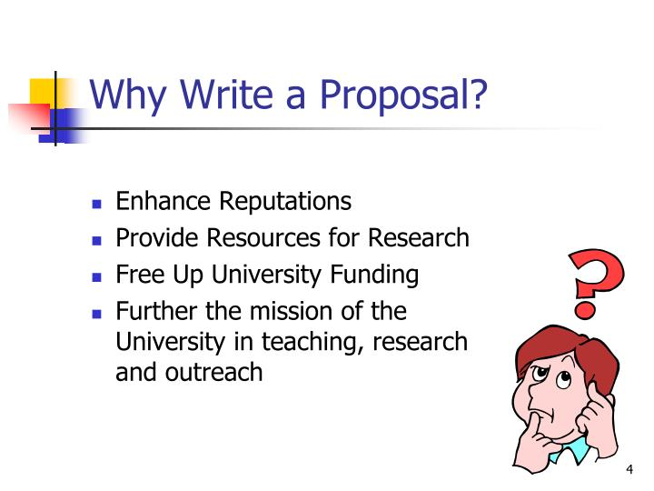 Why Write a Proposal?