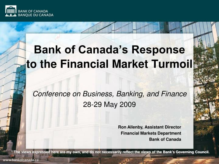 Bank of canada s response to the financial market turmoil