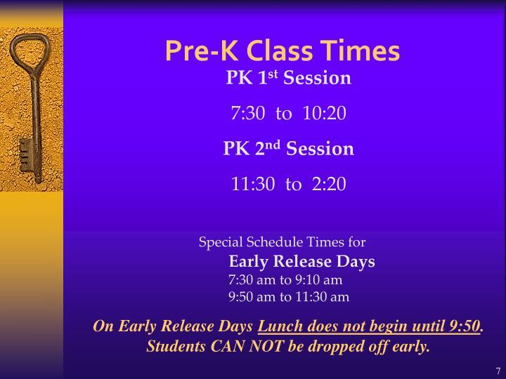 Pre-K Class Times