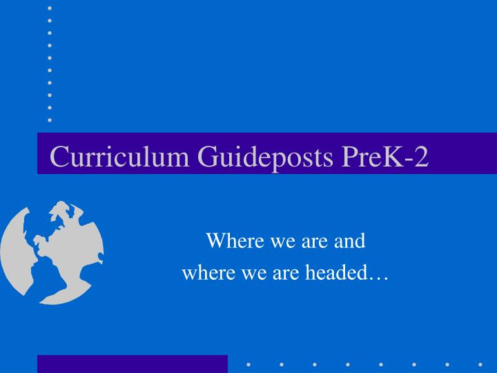 Curriculum guideposts prek 2