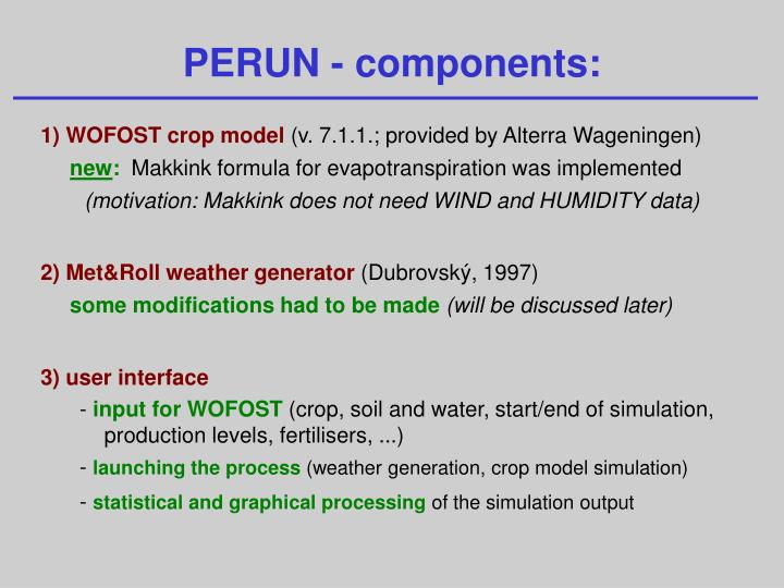PERUN - components:
