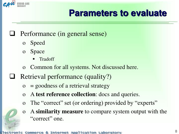 Parameters to evaluate