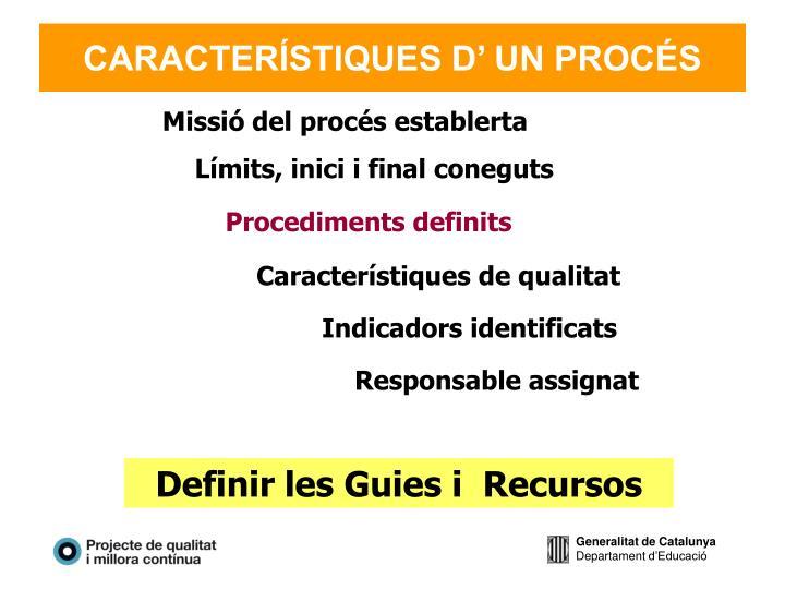 CARACTERÍSTIQUES D' UN PROCÉS