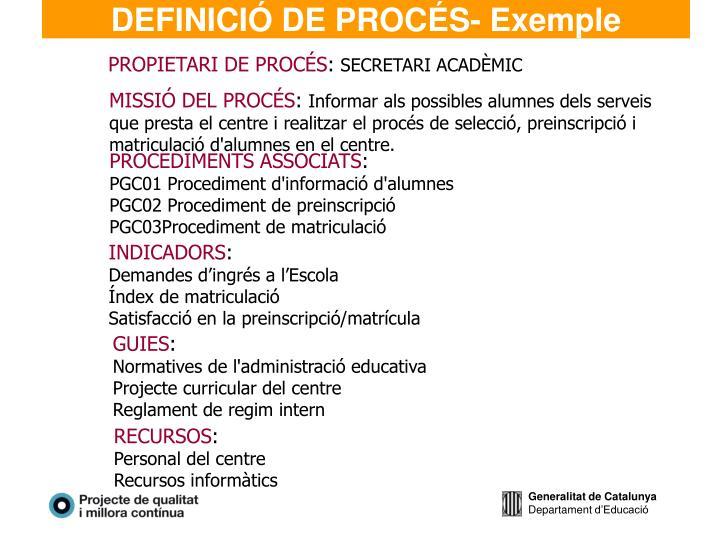 DEFINICIÓ DE PROCÉS- Exemple