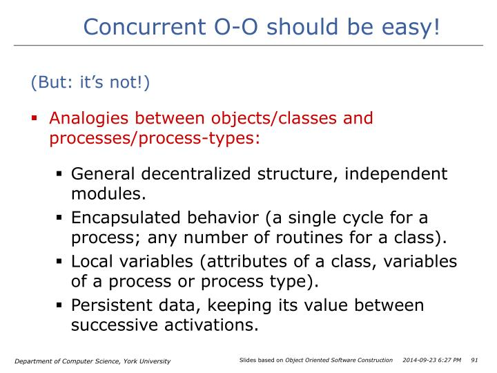 Concurrent O-O should be easy!