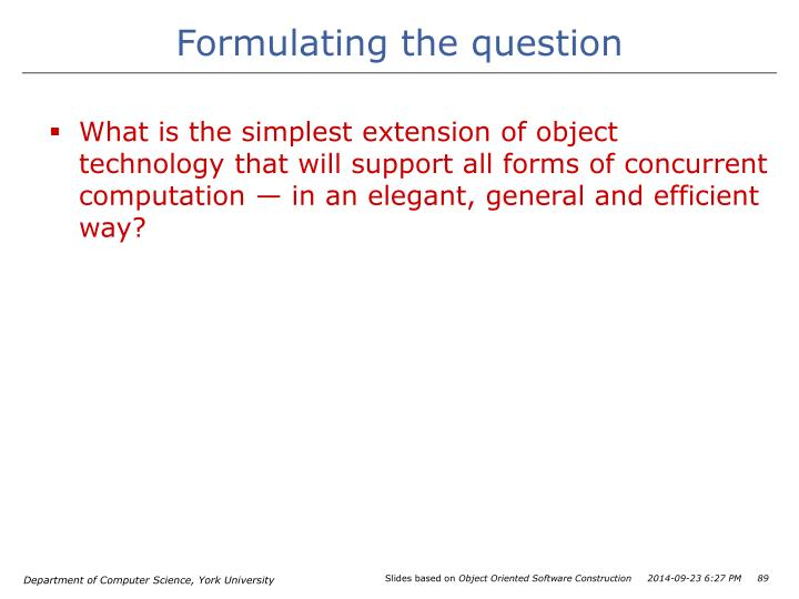 Formulating the question