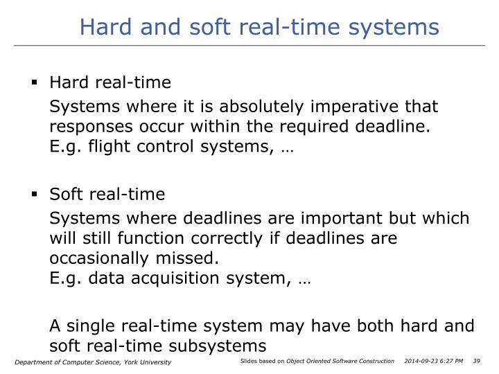 Hard and soft real-time systems