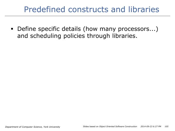 Predefined constructs and libraries