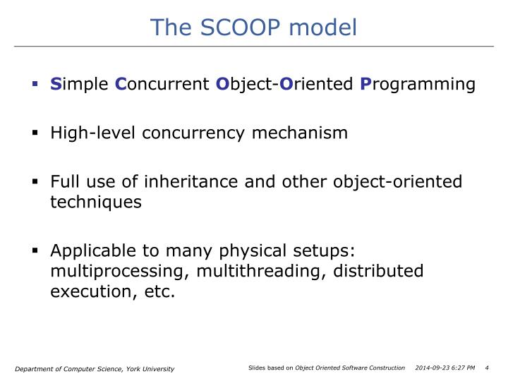 The SCOOP model