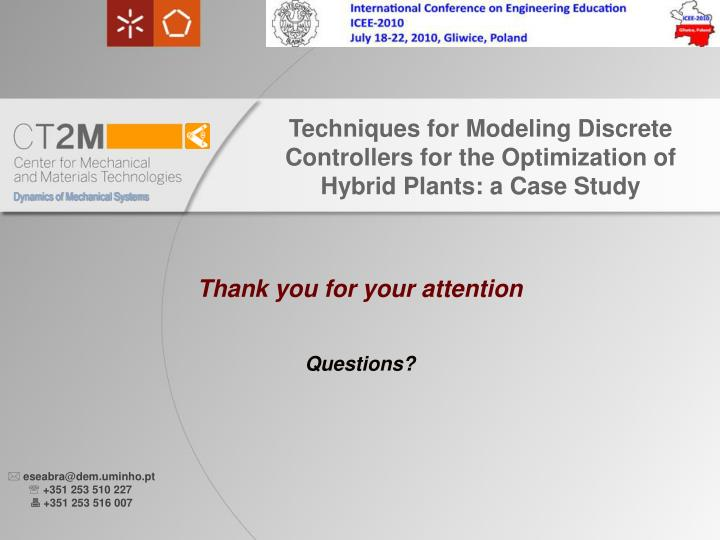 Techniques for Modeling Discrete Controllers for the Optimization of Hybrid Plants: a Case Study