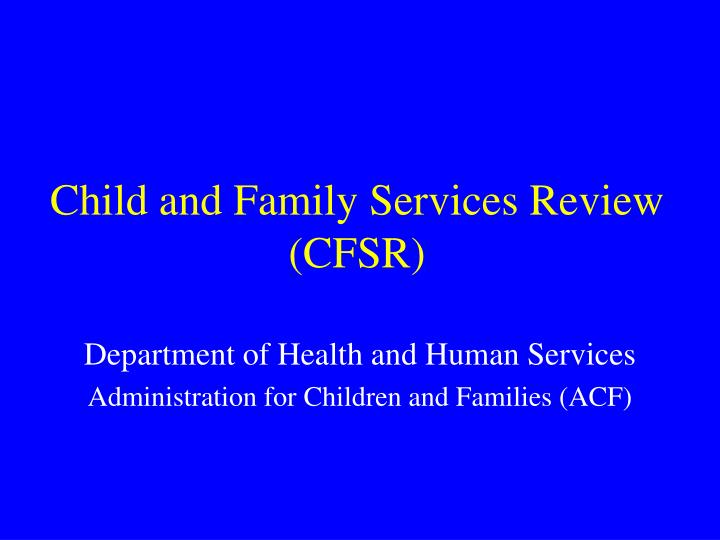 Child and Family Services Review