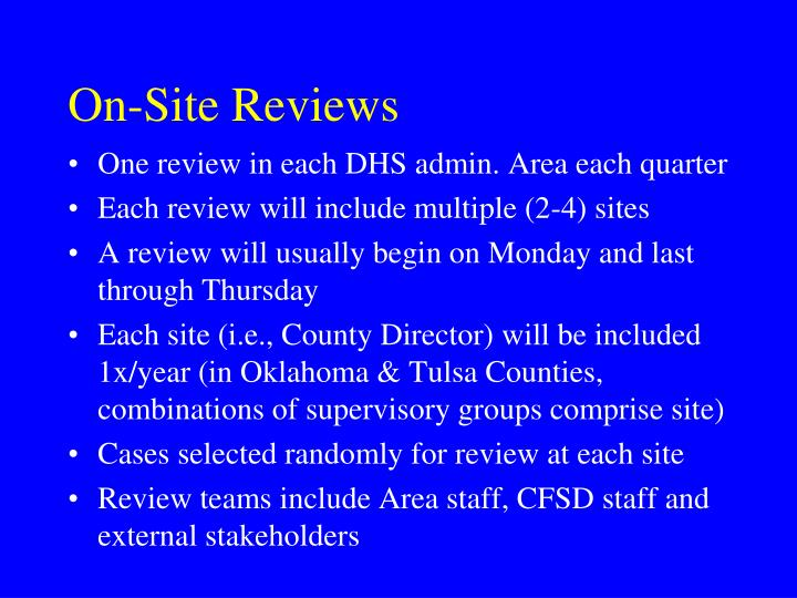 On-Site Reviews