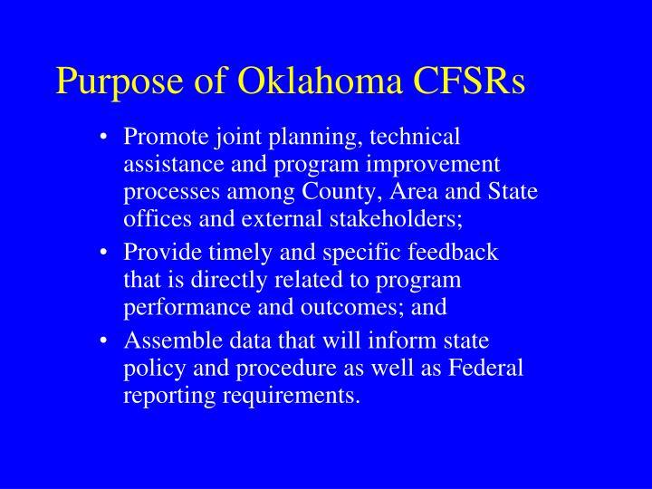 Purpose of Oklahoma CFSRs