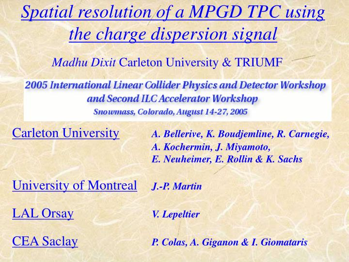 Spatial resolution of a mpgd tpc using the charge dispersion signal