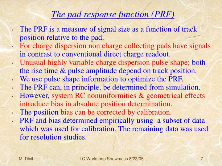 The pad response function (PRF)