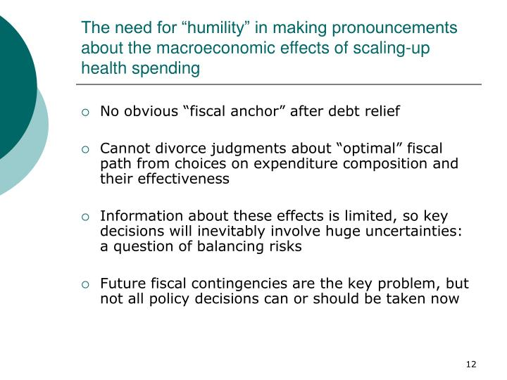 "The need for ""humility"" in making pronouncements about the macroeconomic effects of scaling-up health spending"