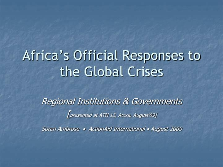 Africa s official responses to the global crises