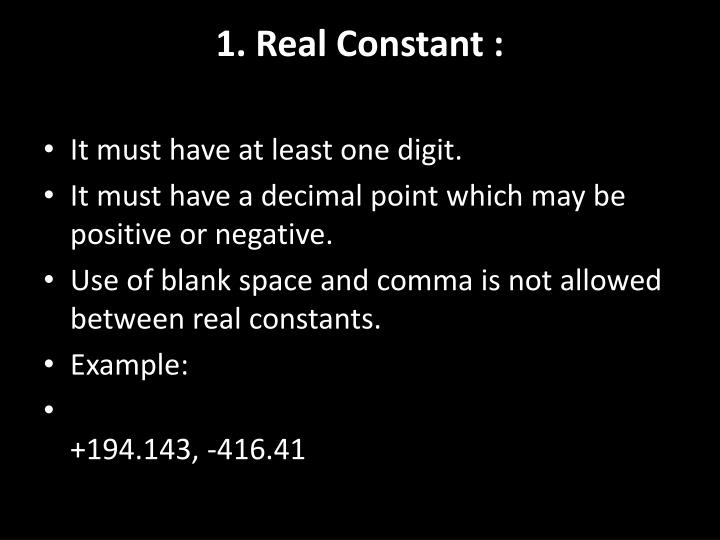 1. Real Constant :