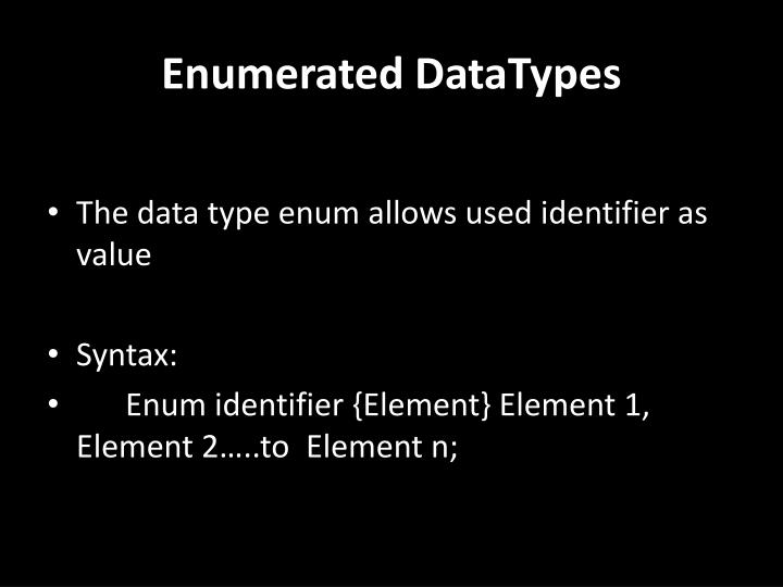 Enumerated DataTypes