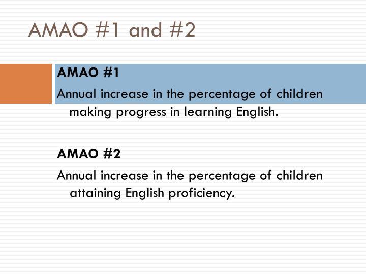 AMAO #1 and #2
