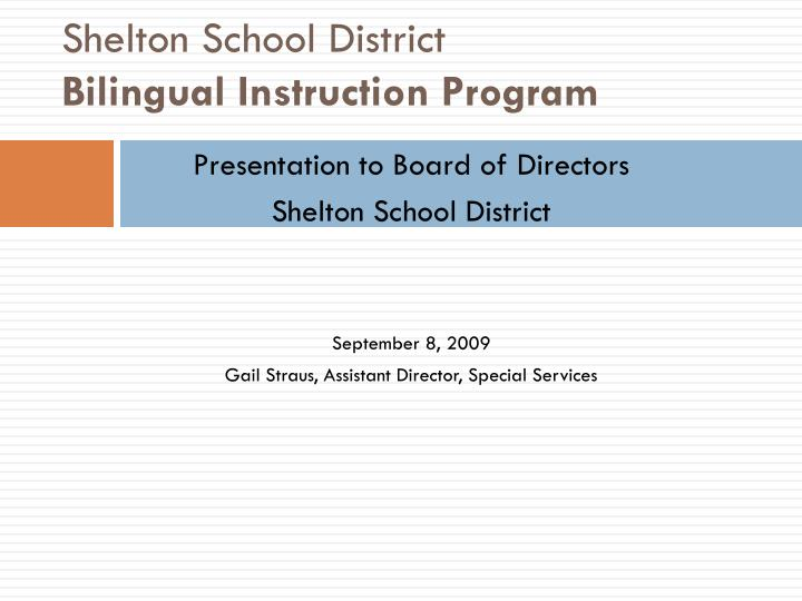 Shelton school district bilingual instruction program