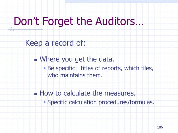 Don't Forget the Auditors…