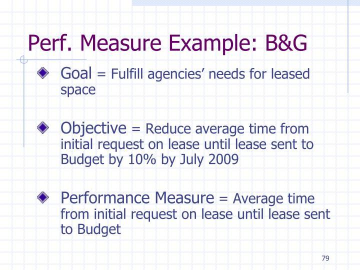 Perf. Measure Example: B&G