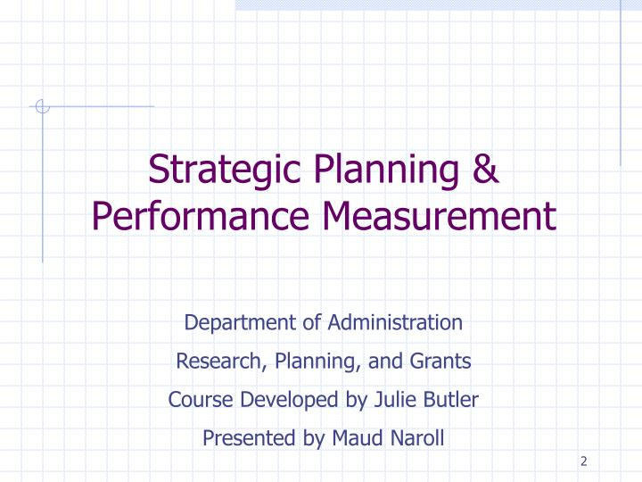 Strategic Planning & Performance Measurement