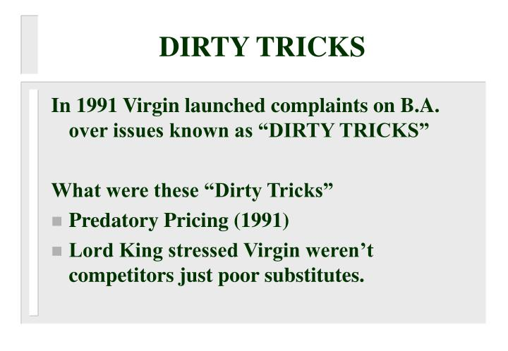 DIRTY TRICKS