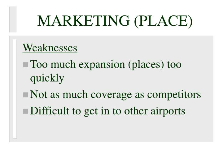 MARKETING (PLACE)