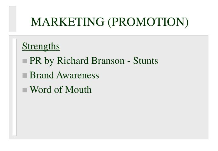 MARKETING (PROMOTION)