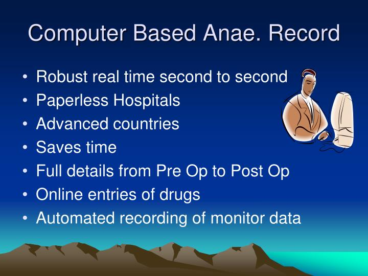 Computer Based Anae. Record