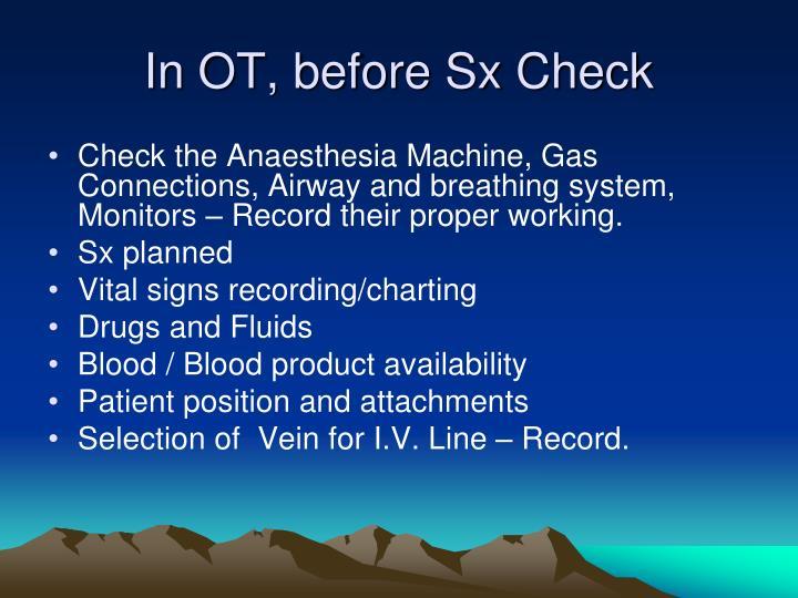 In OT, before Sx Check