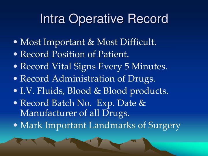 Intra Operative Record