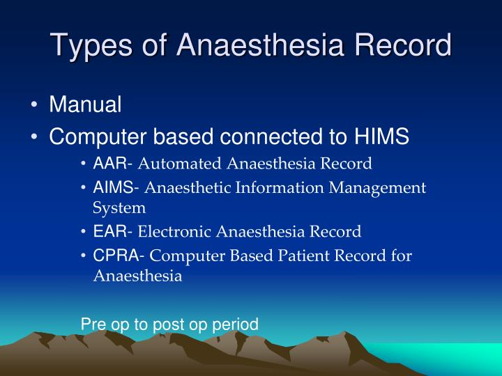 Types of Anaesthesia Record